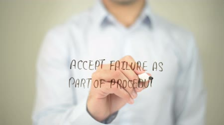 продукты : Accept Failure As A part Of Procedure , man writing on transparent screen