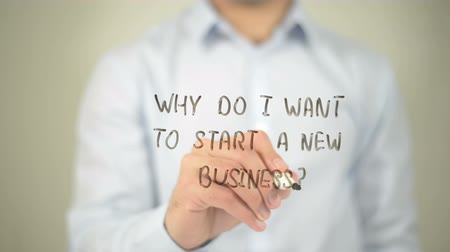 are you ready : Why Do I Want To Start A New Business , man writing on transparent screen Stock Footage