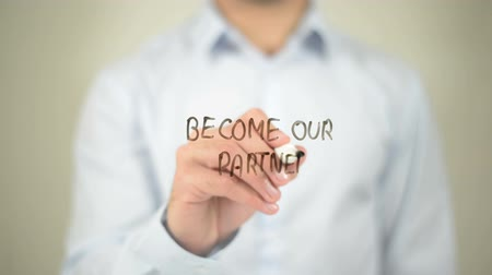 партнеры : Become Our Partner, writing on transparent screen