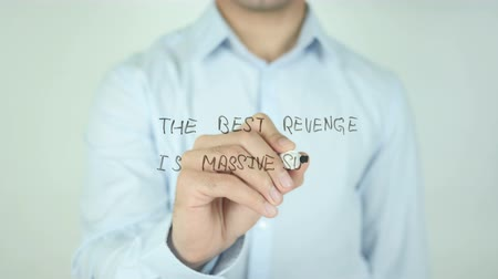 anlamı : The Best revenge is Massive Success, Writing On Transparent Screen