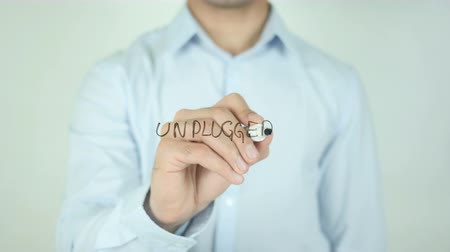 unplug : Unplugged, Writing On Transparent Screen