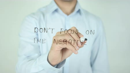 concentrando : Do not Focus on the Negative, Writing On Transparent Screen
