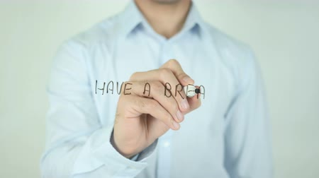 sadece : Have a Break, Writing on Screen