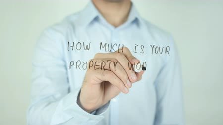 assess : How Much is Your Property Worth ?, Writing On Transparent Screen