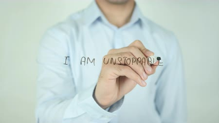 urge : I am Unstoppable, Writing On Transparent Screen