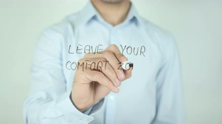 confortável : Leave Your Comfort Zone, Writing On Transparent Screen