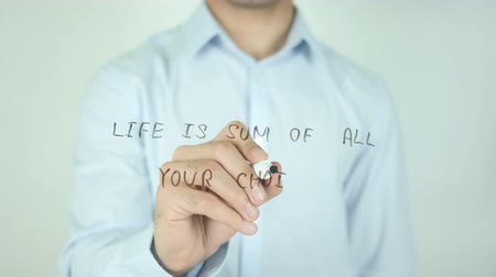 anlamı : Life is Sum of all Your Choices, Writing On Transparent Screen