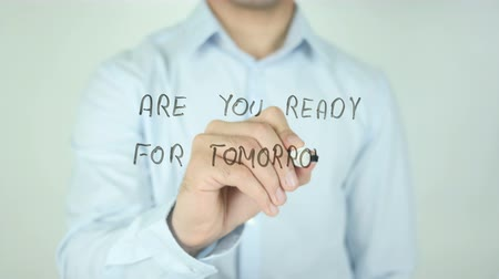 are you ready : Are You Ready for Tomorrow?, Writing On Transparent Screen Stock Footage