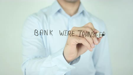 вводить : Bank Wire Transfer, Writing On Transparent Screen