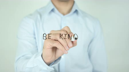 idiom : Be Kind, Writing On Transparent Screen