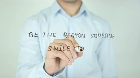 philosopher : Be the Reason Someone Smile Today, Writing On Transparent Screen