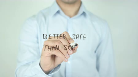 anlamı : Better Safe Than Sorry, Writing On Transparent Screen