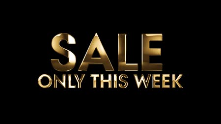 cupom : SALE only this week - text animation with gold letters over black background