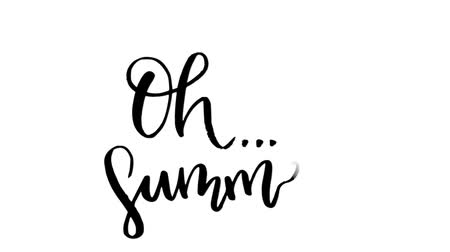 лозунг : Oh Summer animated hand lettering phrase. Calligraphy style animation and moving sketch style hand drawn ice cream. Black handwritten text on white background, motion graphic style seasonal video.