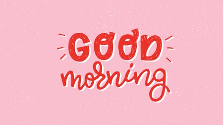 frase : Good Morning animated lettering inscription. Hand drawn bright display letters in motion graphic. Moving cartoon style text for video entry, ecard, blog cover. 2d animation