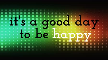 cytat : black classic text saying it s a good day to be happy on a colorful bright animated squares backgroung