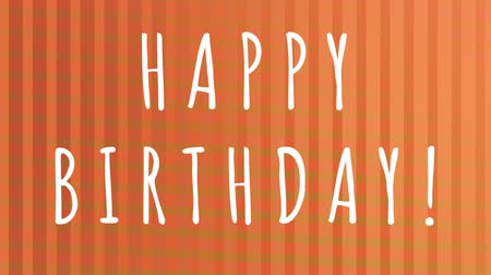 лозунг : Slogan Happy Birthday on an orange and striped background with an animation that changes color and shape
