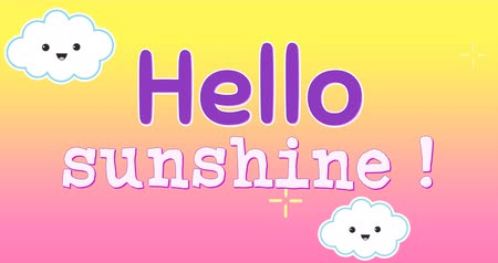 coisas : Digital animation of text for children that reads hello sunshine. The background is a pink and yellow sky with smiling clouds and twinkling stars moving to the left 4k
