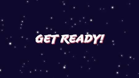 arcades : Digital animation of Get Ready! sign zooming out in the screen and background of the galaxy with stars zooming in.