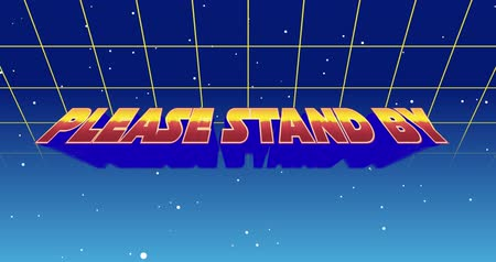 nineties : Digital animation of a Please Stand By sign zooming in the screen while background shows green square outlines moving upwards and the galaxy
