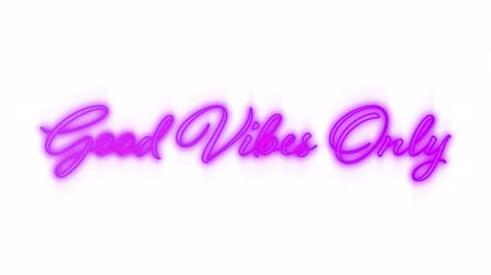 positive vibes : Animation of the words Good Vibes Only in handwriting style flickering pink neon on a white background