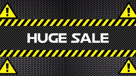 caution sign : Animation of the words Huge Sale in white with road signs with exclamation marks and moving yellow and black hazard warning tape on black patterned background