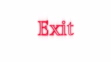 way out : Animation of the word Exit in red flickering neon on a white background