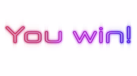 you win : You win sign in red, pink and blue flickering neon on white background