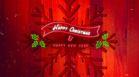 падуб : Animation of neon sign Happy Christmas and A Happy New Year written in white and red with holly leaves and snowflake Christmas decoration on red wooden boards in the background