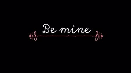 ser : Animation of the words Be Mine written in white with pink decoration on black background