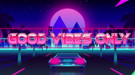 vibes : Animation of the words Good Vibes Only over pink and green lines with back of a car driving on palm tree lined highway with cityscape and pink glowing moon in the background. Video computer game screen and digital interface concept digitally generated ima