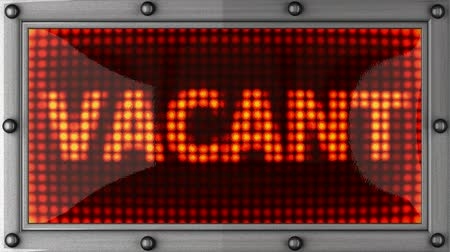 vacant : vacant  announcement on the LED display