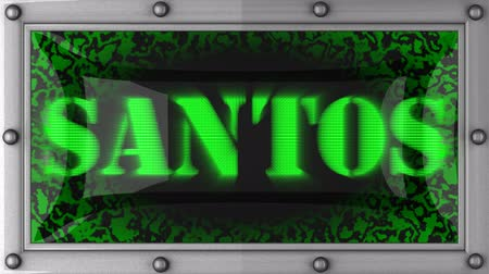 santos : santos  announcement on the LED display