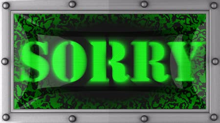 sorry : sorry  announcement on the LED display