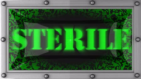 steril : sterile  announcement on the LED display