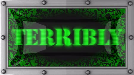 terribly : terribly  announcement on the LED display