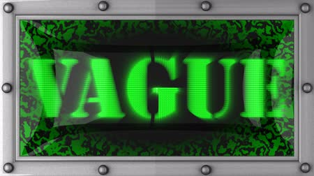 vago : vague  announcement on the LED display
