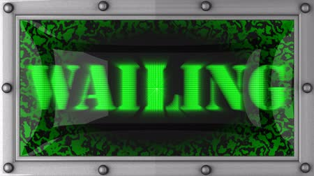 wailing : wailing  announcement on the LED display