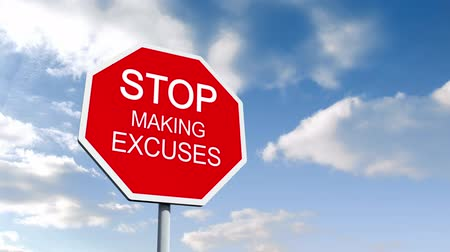excuses : Digital animation of Stop making excuses sign against blue sky