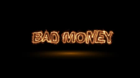 bearish : Bad Money. Fire Letters